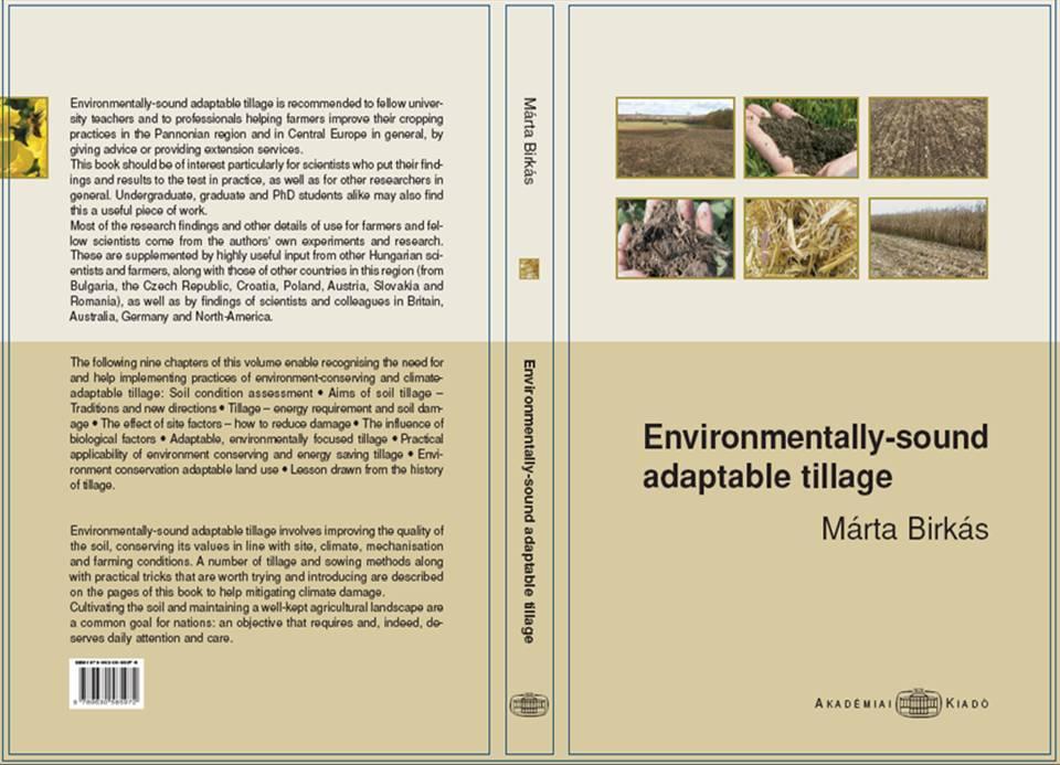 Birkás Márta és társai 2009: Environmentally-sound adaptable tillage