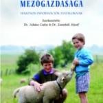 Juhász Csaba és társai 2005: Az európai unió mezőgazdasága