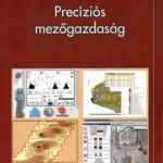 Tamás János 2001: Precíziós mezőgazdaság